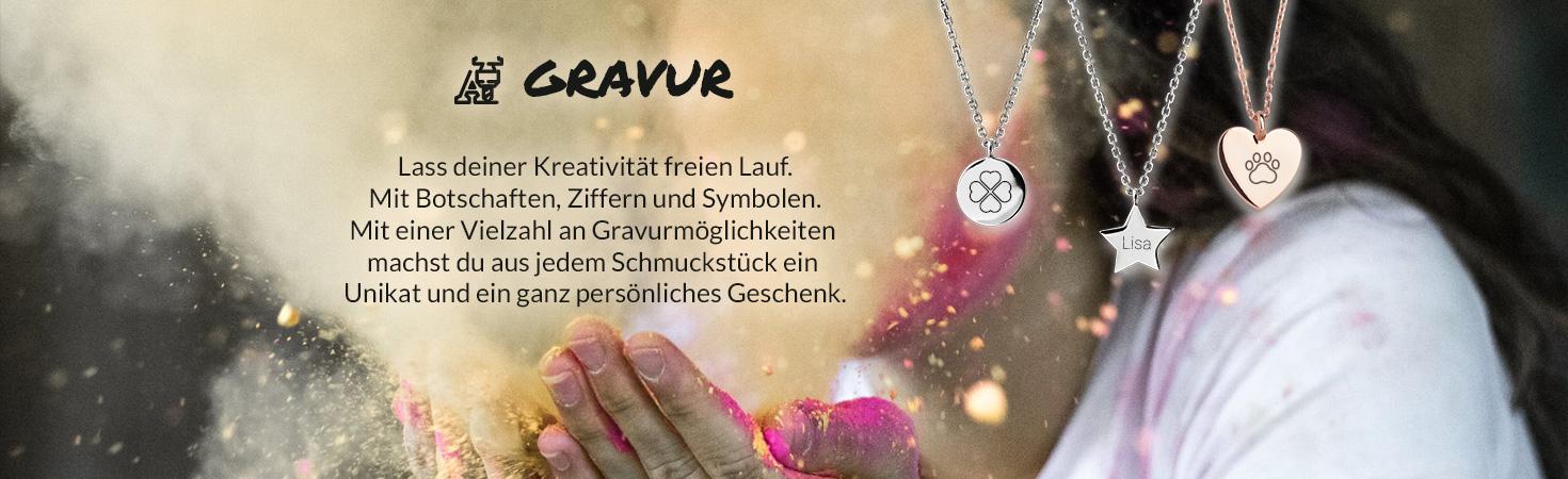 Lass deiner Kreativität freien Lauf. Mit Botschaften, Ziffern und Symbolen. Mit einer Vielzahl an Gravurmöglichkeiten  machst du aus jedem Schmuckstück ein  Unikat und ein ganz persönliches Geschenk.